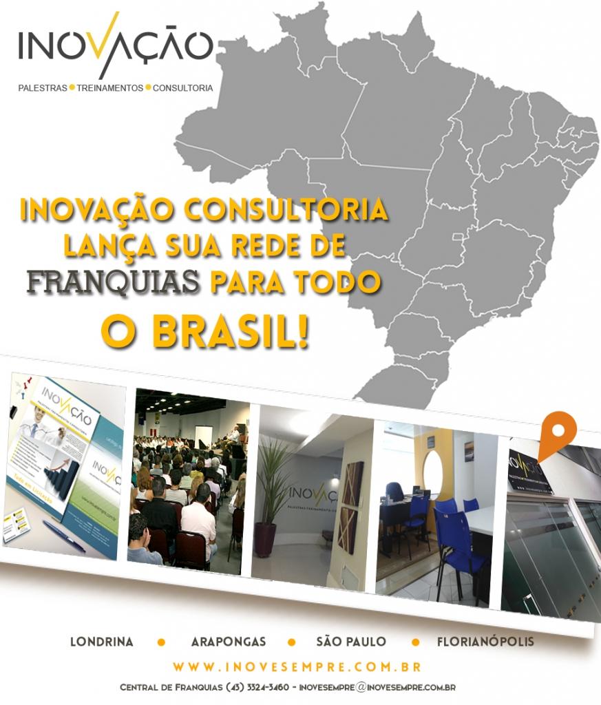 A inovação lança sua rede de franquias em todo o Brasil!
